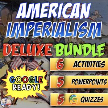 American Imperialism Deluxe Bundle - PowerPoint Version (P