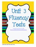 Unit 3 Fluency Tests- first grade