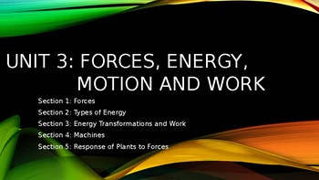 Unit 3 Forces, Energy, Motion and Work