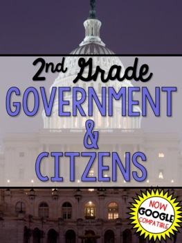 2nd Grade Government & Citizens (Social Studies)