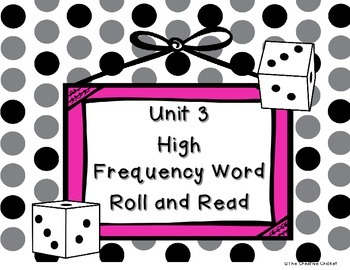 Unit 3 (Reading Street) High Frequency Word Roll and Read Game