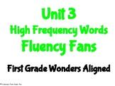 Unit 3 High Frequency Words Fluency Fans- First Grade Wond