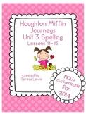 Unit 3:  Houghton Mifflin Journeys Spelling Lessons 11-15 Grade 3