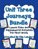 Journeys Unit 3  Bundle Lesson Plans and Supplemental Materials