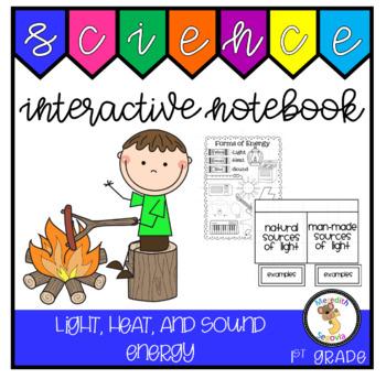 Light, Heat, and Sound Energy (1st Grade Notebook)