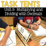 Task Tents™ - Multiplying and Dividing with Decimals {5th Grade Unit 3}