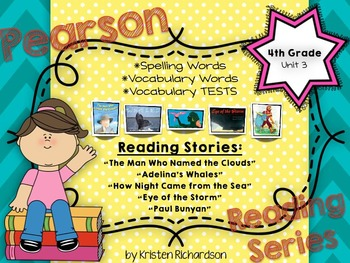 Unit 3 - 4TH GRADE Reading Street Spelling & Vocabulary {Scott Foresman}