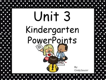 Unit 3, PowerPoints, Kindergarten, Reading Street