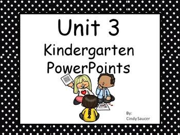 Unit 3, PowerPoints, Kindergarten, Reading Street