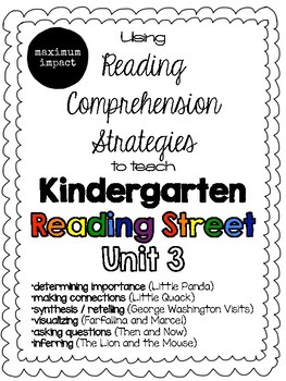 Unit 3 Reading Comprehension Strategies to Teach Kindergarten Reading Street