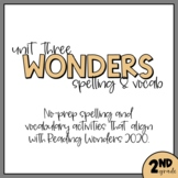Unit 3 Second Grade Wonders 2020 Word Work - Vocab and Dif