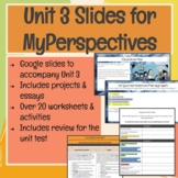 6th Grade Unit 3 Slides for MyPerspectives Curriculum
