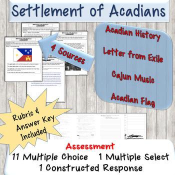Unit 3 Topic 3 Settlement of Acadians Assessment Task Louisiana History