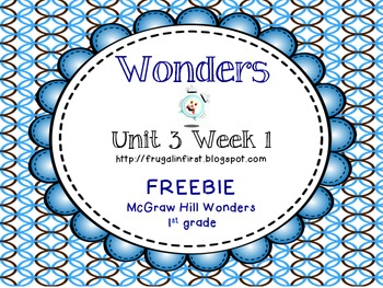 Wonders: Unit 3 Week 1 Freebie