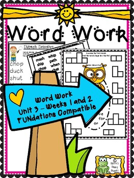 Word Work - Unit 3 - Weeks 1 and 2