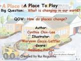 Unit 3 Week 1 - A Place to Play - Lesson Bundle (Version 2