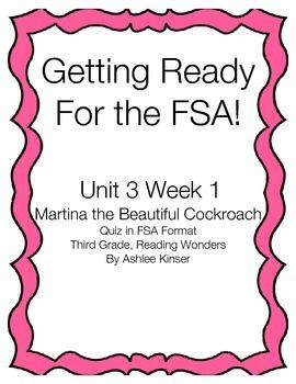 Unit 3 Week 1 - Martina the Beautiful Cockroach, FSA Quiz