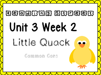 Unit 3 Week 2 Little Quack Power Point Reading Street Kind