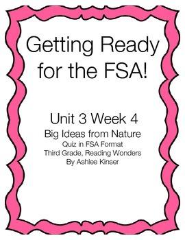 Unit 3 Week 4 - Big Ideas from Nature, FSA Quiz, Reading W