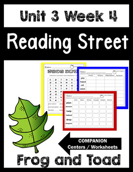 Unit 3 Week 4. Frog and Toad Together. Reading Street. Centers/Worksheets