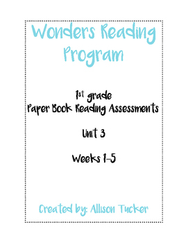 Unit 3 Wonders Reading Program Reading Assessments-1st Grade