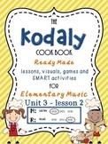 Unit 3- lesson 2 Kodaly Cookbook {sol mi prep}{beat prac}