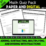 Add, Subtract, Multiply, and Divide Fractions Quiz Bundle