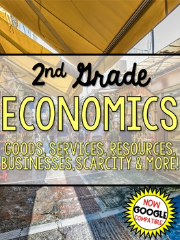 Economics: Goods, Services, Resources, Businesses, Scarcity & More - Grade 2