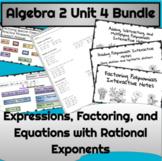 Algebra 2 Unit 4 Bundle:  Polynomial Expressions, Factorin