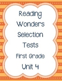 Unit 4 First Grade Selection Tests- McGraw Hill's Reading Wonders