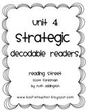 Unit 4 Fluency Passages STRATEGIC Decodable Readers Reading Street