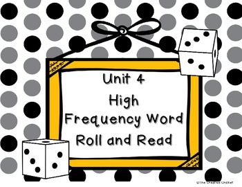 Unit 4 (Reading Street) High Frequency Word Roll and Read Game