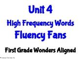 Unit 4 High Frequency Words Fluency Fans- First Grade Wond