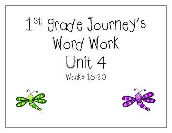 Unit 4 Journey's Word Work 1st grade