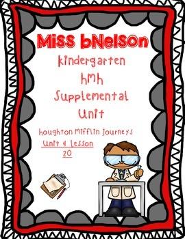 Unit 4 Lesson 20 Kindergarten Journeys HMH Supplemental Unit