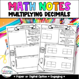 Grade 5- Unit 4- Multiplying Decimals Guided Math Notes for Math Notebook