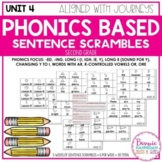 Unit 4 Phonics Based Sentence Scrambles