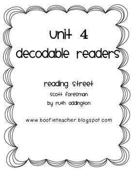 Unit 4 Reading Street Decodable Readers: Fluency Passages