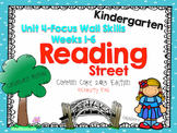 Unit 4 Reading Street Kindergarten Focus Wall