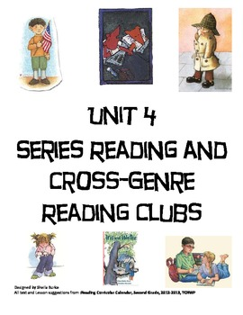 Unit 4-Series Reading and Cross Genre Reading Clubs
