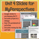 6th Grade Unit 4 Slides for MyPerspectives Curriculum