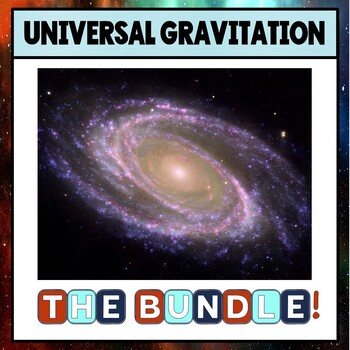 Unit 4 Universal Gravitation BUNDLE