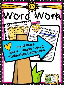 Word Work - Unit 4 - Weeks 1 and 2