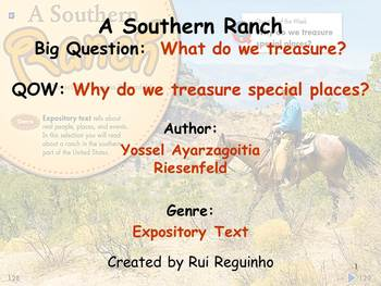 Unit 4 Week 4 - Lesson - A Southern Ranch- Lesson Bundle (Version 2013 & 2011)