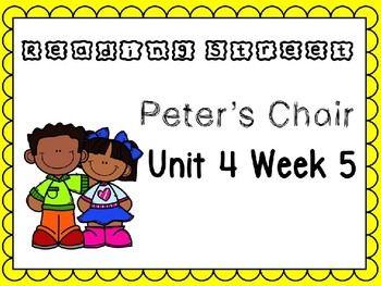 Unit 4 Week 5 Peter's Chair Power Point Reading Street First Grade