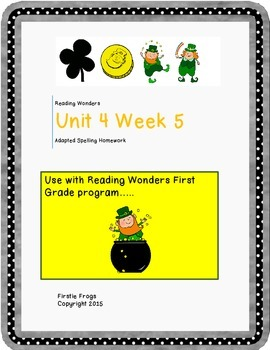 Unit 4 Week 5 Reading Wonders First Grade Adapted Spelling List and Homework