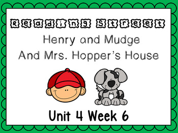 Unit 4 Week 6 Henry and Mudge Reading Street Power Point First Grade