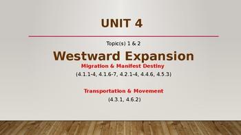 Unit 4 Westward Expansion Topic 1 Migration & Manifest Destiny
