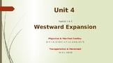 Unit 4: Westward Expansion: Topic 2 Transportation & Movement