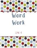 Unit 4 Word Work